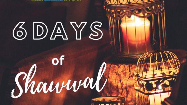 De zes dagen vasten van de maand shawwal.