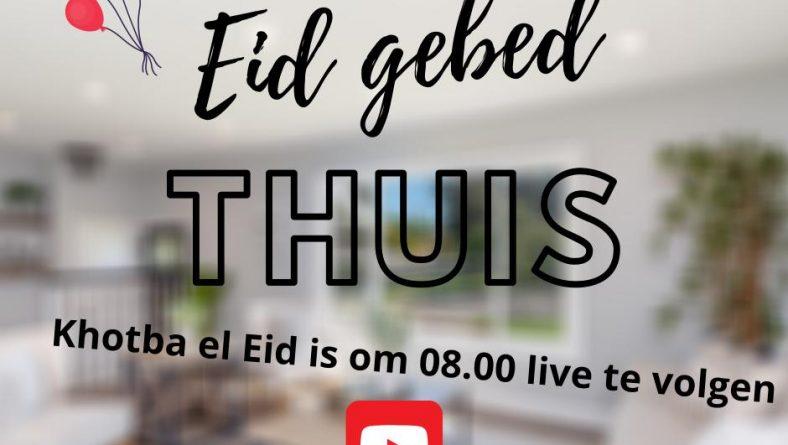 Hoe kan een moslim het Eid-al fitr gebed thuis verrichten?