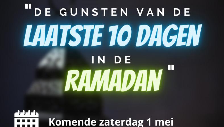 Nederlandstalige lezing: De gunsten van de laatste 10 dagen in de Ramadan